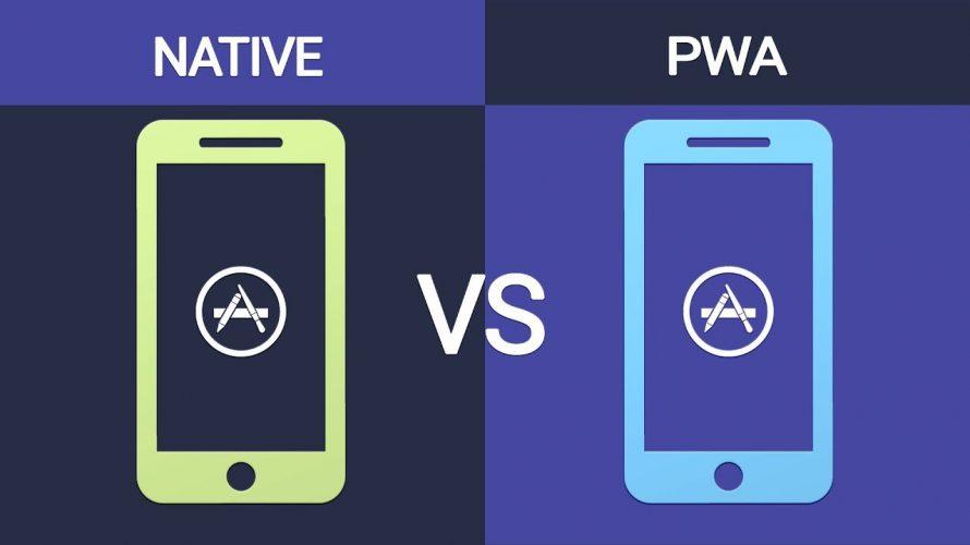 PWA VS ネーティブアプリ